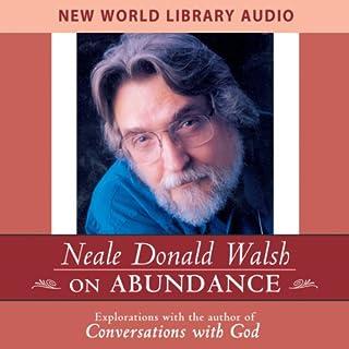 Neale Donald Walsch on Abundance audiobook cover art