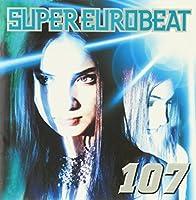 Super Eurobeat V.107 by Super Eurobeat V.107 (2000-05-24)
