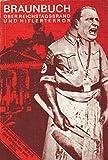 Braunbuch über Reichstagsbrand und Hitlerterror. Faksimile-Nachdruck der Originalausgabe von 1933