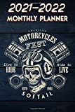 2021 - 2022 Monthly Planner: American Motorcycle Harley Davdison FXST Softail motorcycle,  Live To Ride #13 Skull over Crossed Pistons Retro Biker ... Calendar Organizer Notes for 2021 - 2022