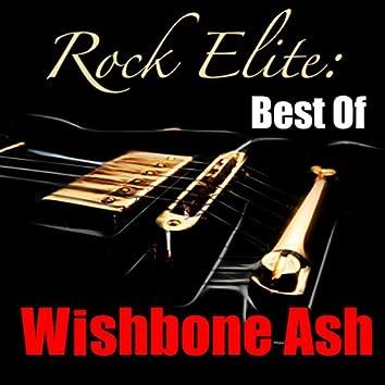 Rock Elite: Best Of Wishbone Ash
