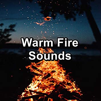 Warm Fire Sounds