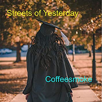 Streets of Yesterday