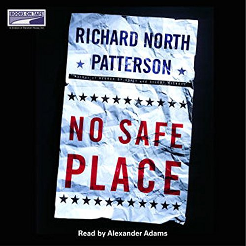 No Safe Place                   By:                                                                                                                                 Richard North Patterson                               Narrated by:                                                                                                                                 Patricia Kalember                      Length: 4 hrs and 37 mins     2 ratings     Overall 4.5