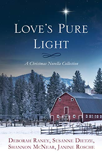 Love's Pure Light: 4 Stories Follow an Heirloom Nativity Set Through Four Generations by [Susanne Dietze, Shannon McNear, Deborah Raney, Janine Rosche]