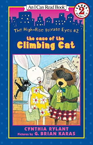 The High-Rise Private Eyes #2: The Case of the Climbing Cat (I Can Read Level 2)