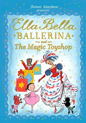 Ella Bella Ballerina and The Magic …