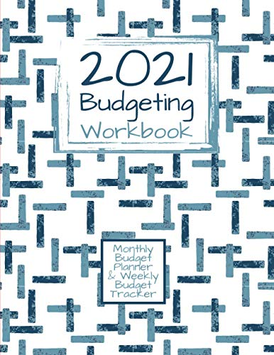 Compare Textbook Prices for 2021 Budgeting Workbook | Detailed Manager | Monthly Budget Planner & Weekly Budget Tracker Journal Notebook: Yearly To Daily Financial Organizer & ... & Tracking - Colored Or Black & White  ISBN 9798561265402 by Di, Jo