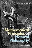 Mathematical Principles of Natural Philosophy (Ockham Classics)