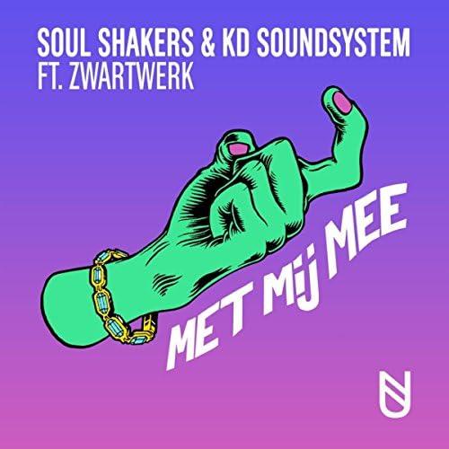 Soul Shakers, KD Soundsystem feat. ZwartWerk