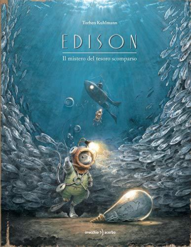 Edison. Il mistero del tesoro scomparso. Ediz. a colori