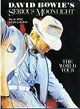 デビッド・ボウイ シリアス・ムーンライト―The world tour