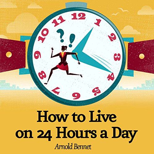 How to Live on 24 Hours a Day copertina