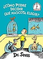 ¿CÓMO PODRÉ DECIDIR QUÉ MASCO (BEGINNER BOOKS(R))