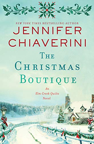 Image of The Christmas Boutique: An Elm Creek Quilts Novel (The Elm Creek Quilts Series, 21)