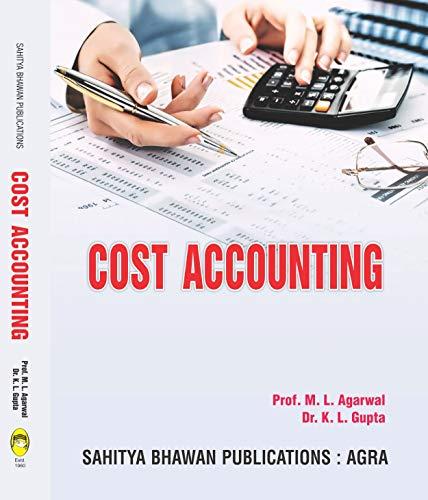 Cost Accounting (46th Edition) B.Com B.B.A B.B.M Lucknow University - Sahitya Bhawan Publications