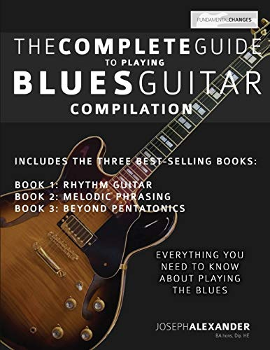 The Complete Guide to Playing Blues Guitar - Compilation