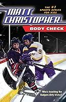Body Check (Matt Christopher Sports Classics)