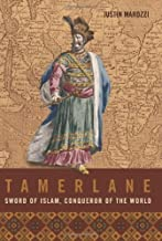 Tamerlane: Sword of Islam, Conqueror of the World by Marozzi Justin (2006-02-27) Hardcover