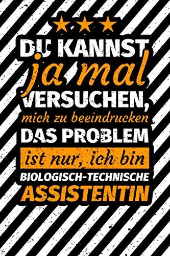 Notizbuch liniert: Biologisch-technische Assistentin Geschenk