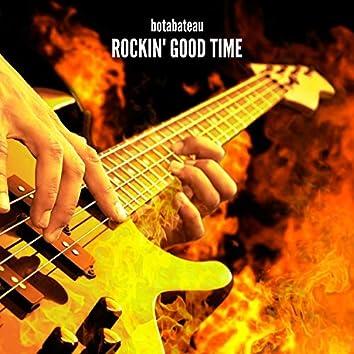 Rockin' Good Time