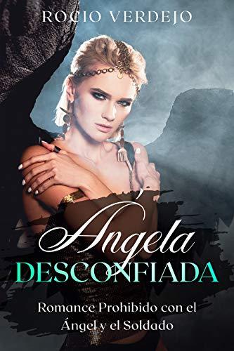 Ángela Desconfiada de Rocio Verdejo