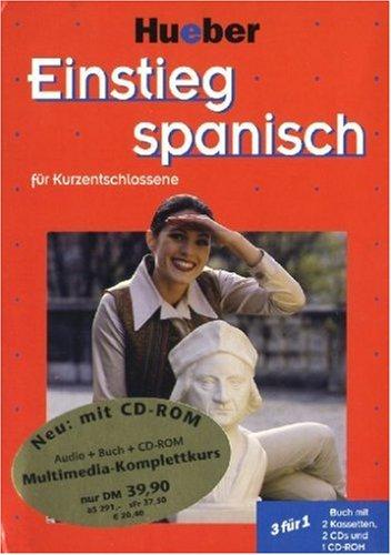 Einstieg . . . für Kurzentschlossene, Audio-Lehrgang u. CD-ROM, Einstieg spanisch