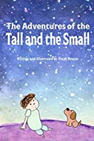 The Adventures of the Tall and the Small