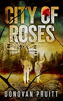 City of Roses by [Donovan Pruitt]