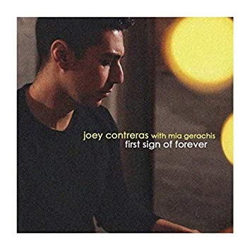 First Sign of Forever (feat. Mia Gerachis)
