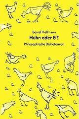 Huhn oder Ei: Philosophische Dichotomien Gebundene Ausgabe