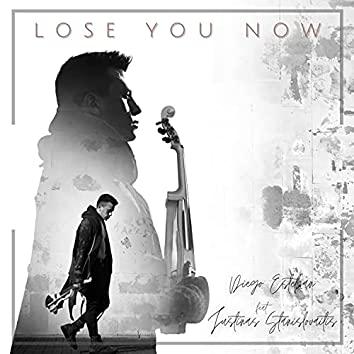 Lose You Now