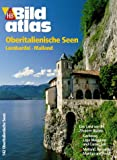 Oberitalienische Seen: Lombardei -