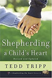 Shepherding a Child's Heart book