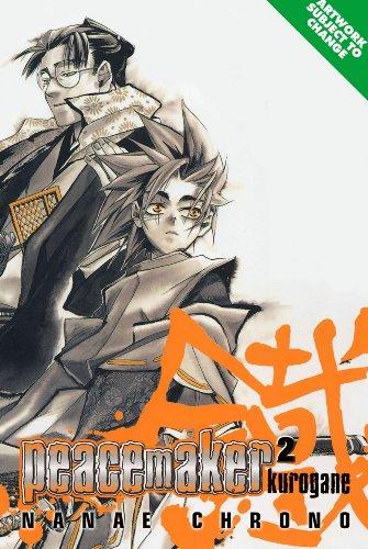 Peacemaker Kurogane Volume 2: v. 2