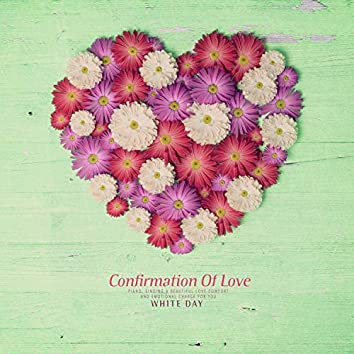 Confirmation Of Love