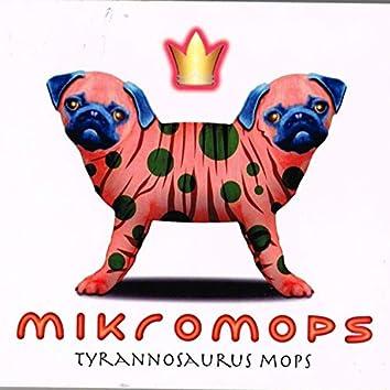 Mikromops-Tyrannosaurus Mops