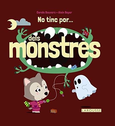 No tinc por... dels monstres