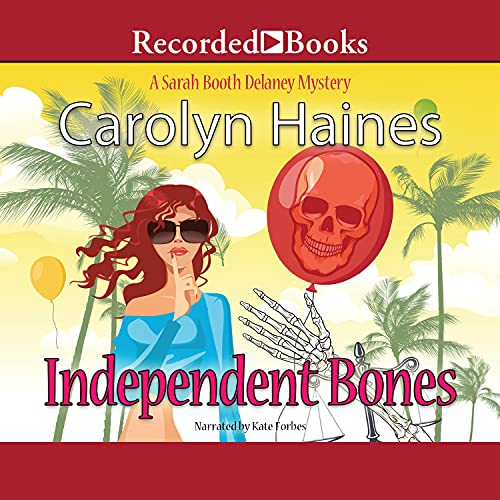 Independent Bones Audiobook By Carolyn Haines cover art