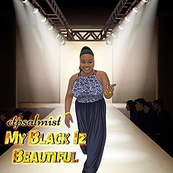 My Black Iz Beautiful