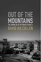 Out of the Mountains: The Coming Age of the Urban Guerrilla Kindle Edition
