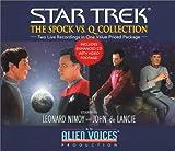 Spock vs. Q Gift Set (Star Trek (Unnumbered Audio))