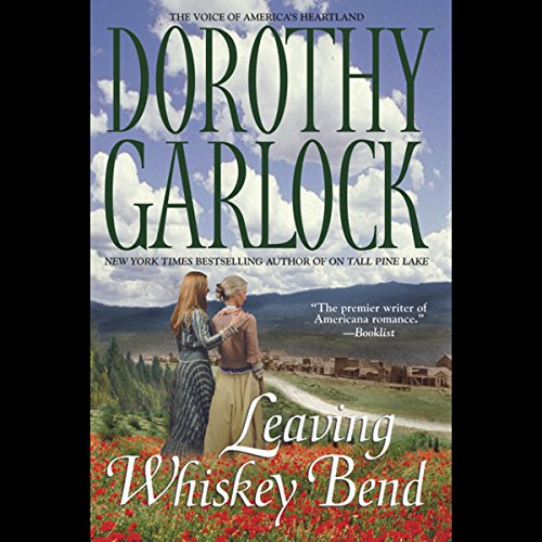 Leaving Whiskey Bend audiobook cover art