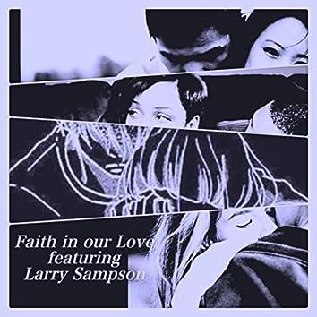 Faith in Our Love