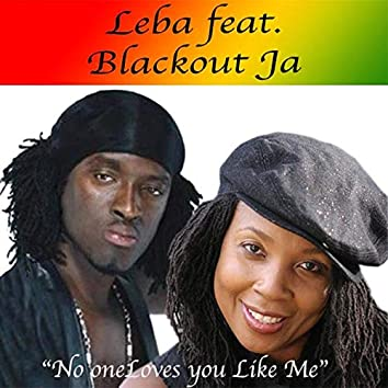 No One Loves You Like Me (feat. Black Out JA) [Remix]