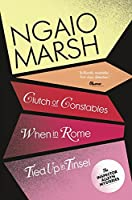 When in Rome: Clutch of Constables. Tied Up in Tinsel (The Ngaio Marsh Collection)