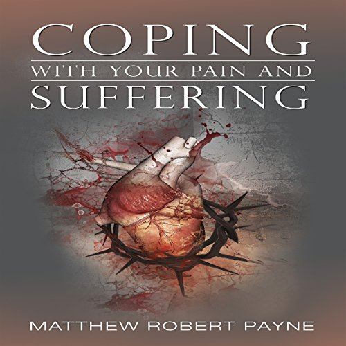 Coping with Your Pain and Suffering audiobook cover art
