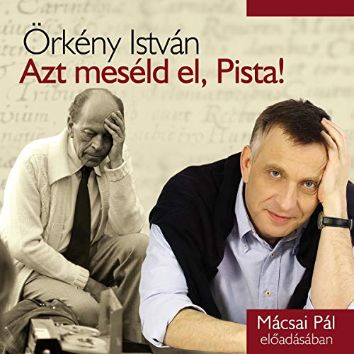 Azt meséld el, Pista! audiobook cover art