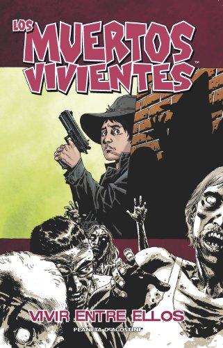 Los muertos vivientes nº 12/32: Vivir entre ellos (Los Muertos Vivientes (The Walking Dead Cómic))