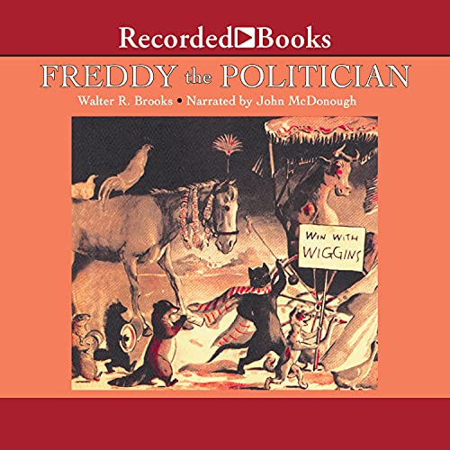 Freddy the Politician Audiobook By Walter Brooks cover art